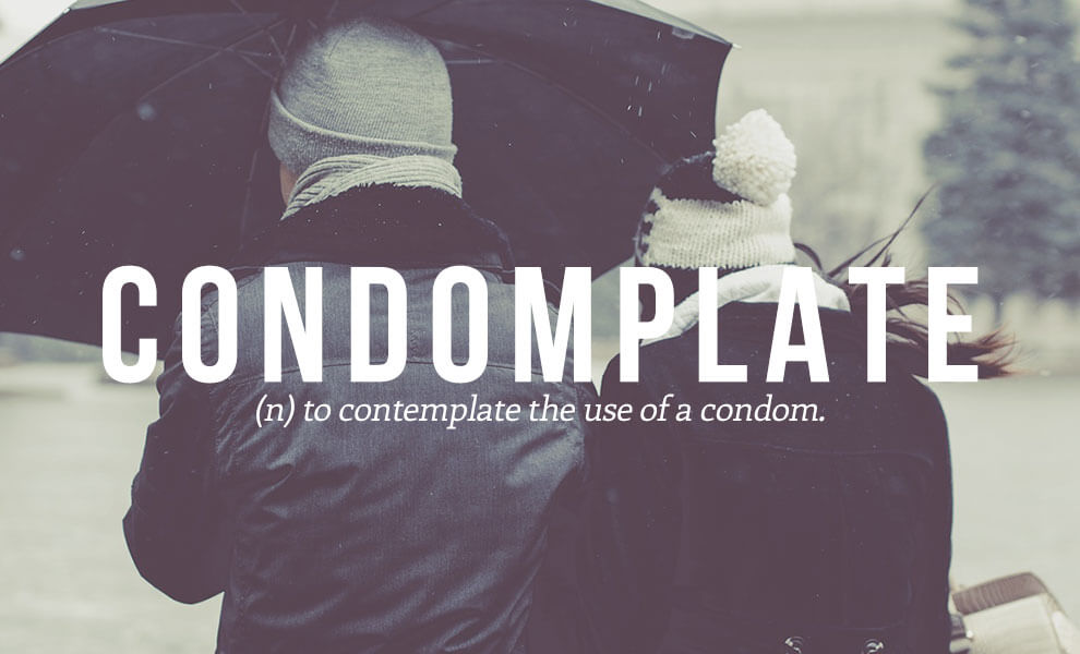 Highly sexual words: Condomplate