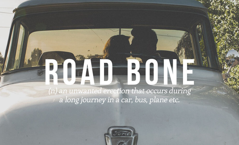 Highly sexual words: Road Bone