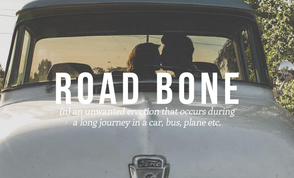 Highly sexual words: Road Bone
