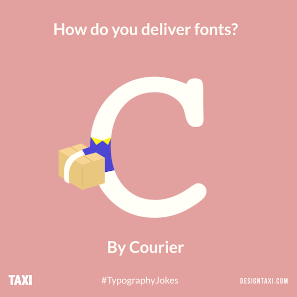 Courier typography puns