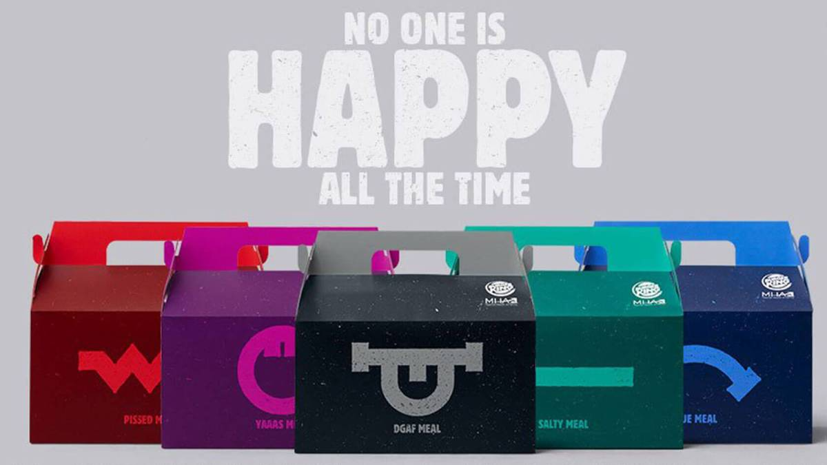 Burger King unhappy meals, because not everybody wakes up happy