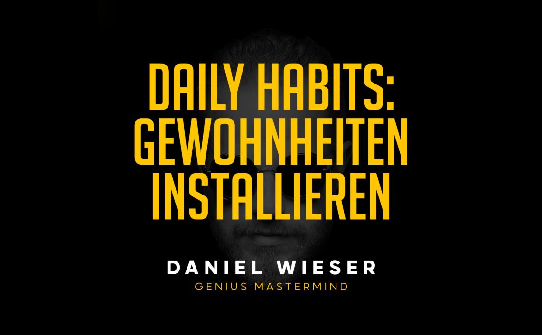 Daily Habits - Daniel Wieser