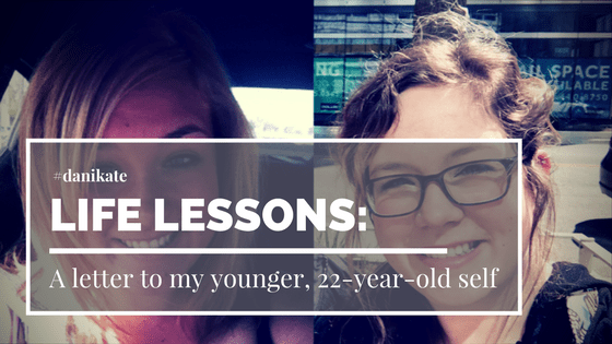 A letter to my younger, 22-year-old self