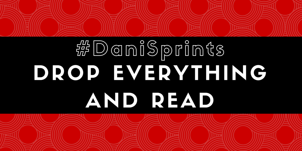 DaniSprints Drop Everything And Read