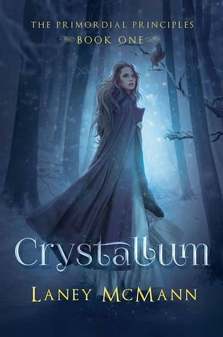 Review: Crystallum by Laney McMann