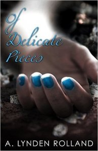 Of Delicate Pieces cover