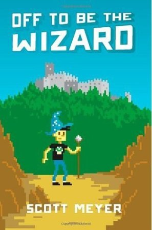Off to Be the Wizard cover