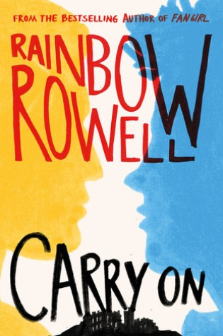#BookReview: CARRY ON by Rainbow Rowell