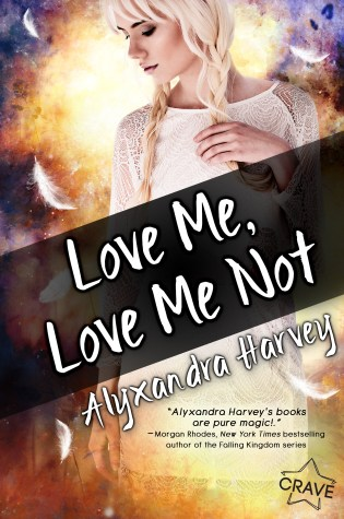 Review: Love Me, Love Me Not by Alyxandra Harvey