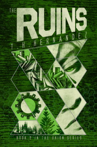 Snap Review: The Ruins by T.H. Hernandez