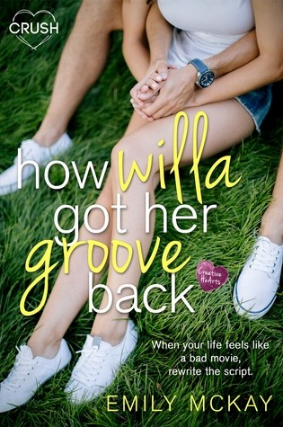 Review: How Willa Got Her Groove Back by Emily McKay