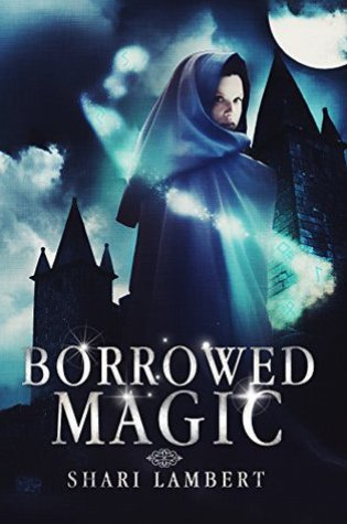 Review: Borrowed Magic by Shari Lambert