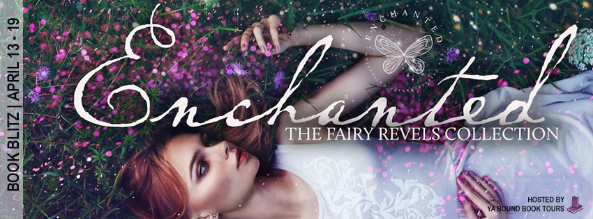 #Spotlight: Enchanted, the Fairy Revels Collection
