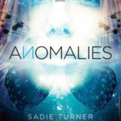 #GuestPost: Anomalies by Sadie Turner & Colette Freedman