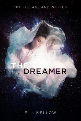 #BookReview: THE DREAMER by E.J. Mellow