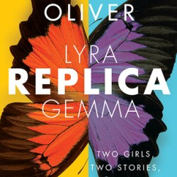 Guest #BookReview: REPLICA by Lauren Oliver