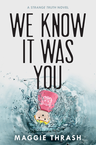 Guest #BookReview: WE KNOW IT WAS YOU by Maggie Thrash