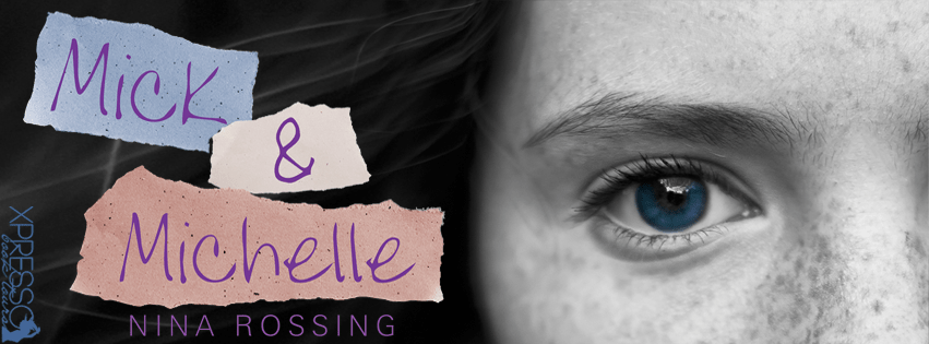 #CoverReveal: MICK & MICHELLE by Nina Rossing