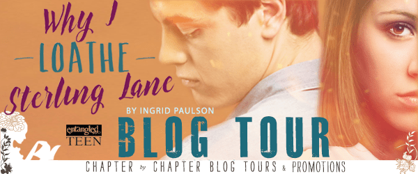 #Spotlight: WHY I LOATHE STERLING LANE by Ingrid Paulson