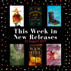 This Week in Book Releases: 21 August 2017