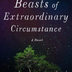 #Excerpt: BEASTS OF EXTRAORDINARY CIRCUMSTANCE by Ruth Emmie Lang