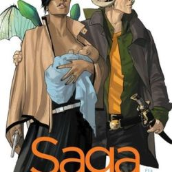 #GraphicNovelReview: SAGA VOL. 1 by Brian K. Vaughan and Fiona Staples