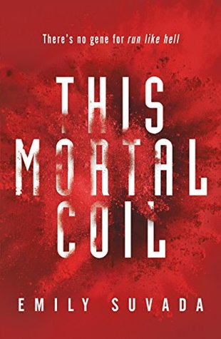 #BookReview: THIS MORTAL COIL by Emily Suvada