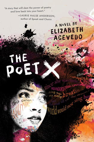 #BookReview: THE POET X by Elizabeth Acevedo, plus my favourite slam poetry performance