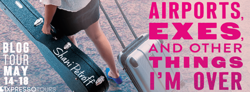 #BookReview: AIRPORTS, EXES, AND OTHER THINGS I'M OVER by Shani Petroff