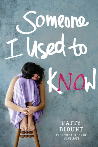 #Excerpt: SOMEONE I USED TO KNOW by Patty Blount
