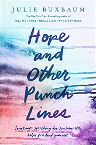 #BookReview + #Giveaway: HOPE AND OTHER PUNCHLINES by Julie Buxbaum