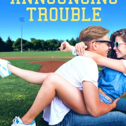 #BookReview + #Giveaway: ANNOUNCING TROUBLE by Amy Fellner Dominy