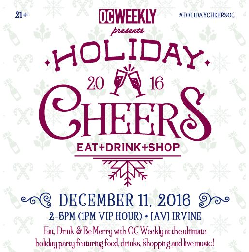 Oc Weekly Holiday Cheers Party 2016 Get 10 Off Tickets