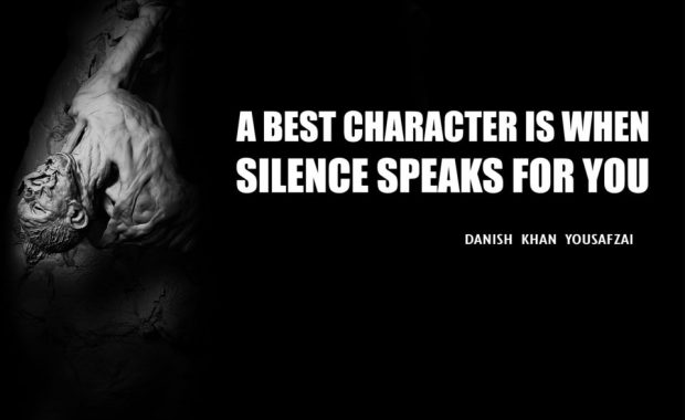 A Best Character is when Silence Speaks for you.