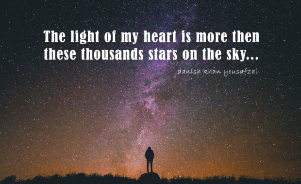 The Light of my heart is more then these thousand stars on the sky.