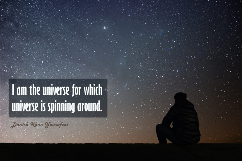 I am the Universe for which Universe is spinning around.