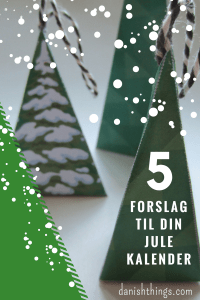 5 forslag til din julekalender -find inspiration og print på danishthings.com © Christel Danish Things