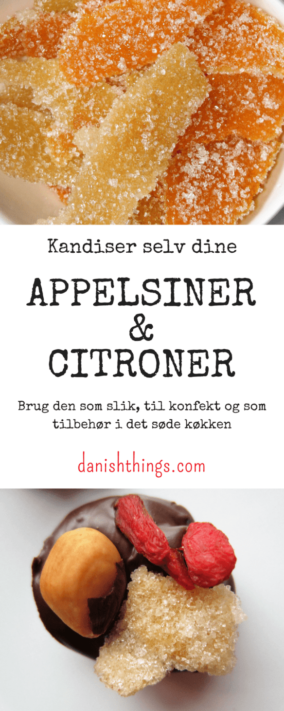 Kandiseret citronskal eller appelsinskal – sukkersyltede citrusskaller - find opskriften på danishthings.com © Christel Danish Things