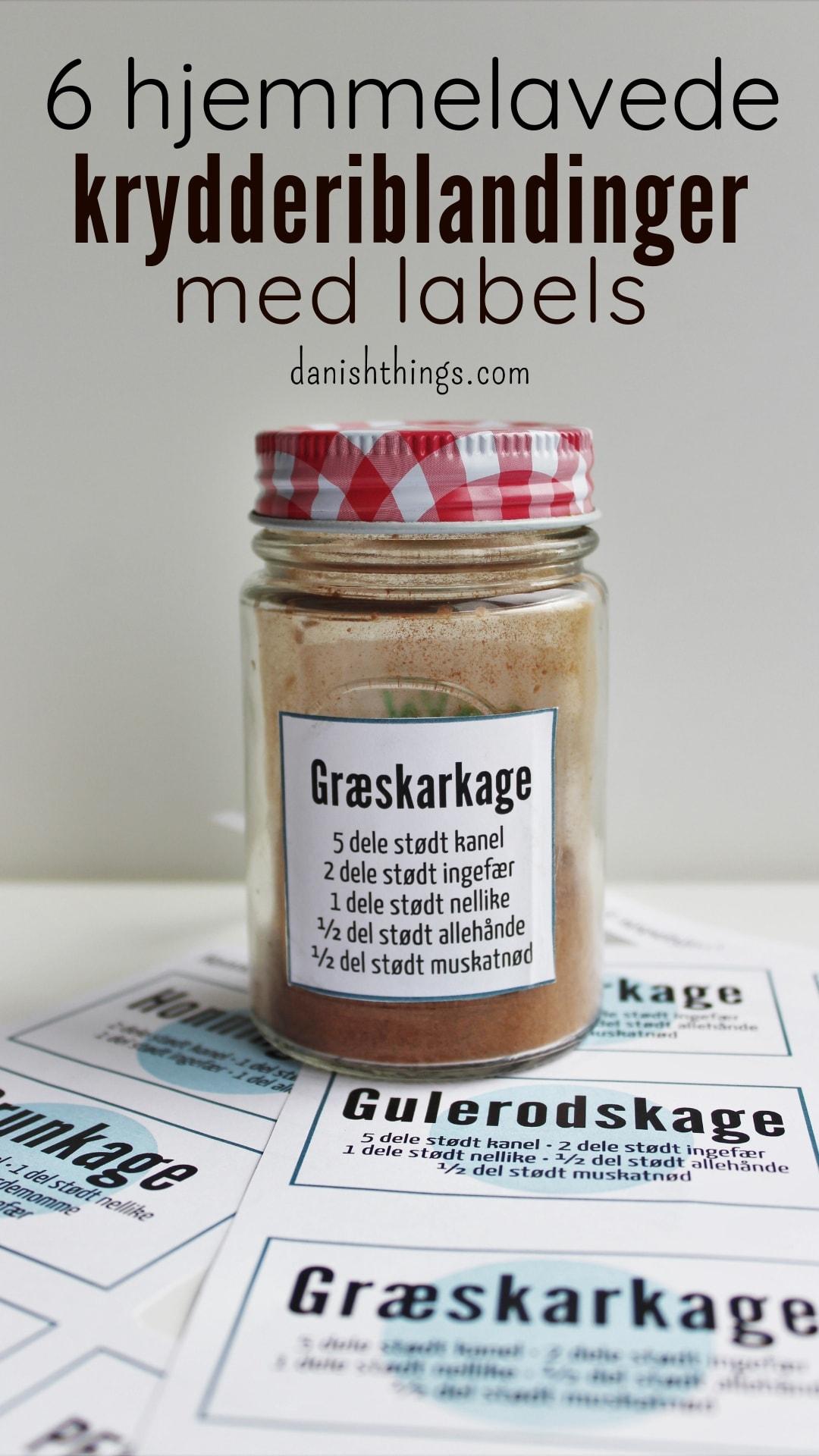 #6 krydderiblandinger til kager, småkager og meget mere. Lav dine egne krydderiblandinger til: honningkager, pebernødder, peberkager, brunkager, krydderkage, gulerodskage, græskarkage og squashkage - print de tilhørende labels, så du kan kende forskel. Fil download og inspiration til årets gang på danishthings.com