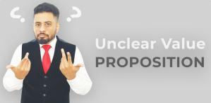 Unclear Value Proposition