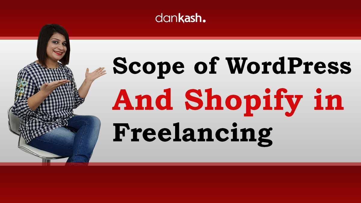 Scope-of-WordPress-and-Shopify-in-Freelancing