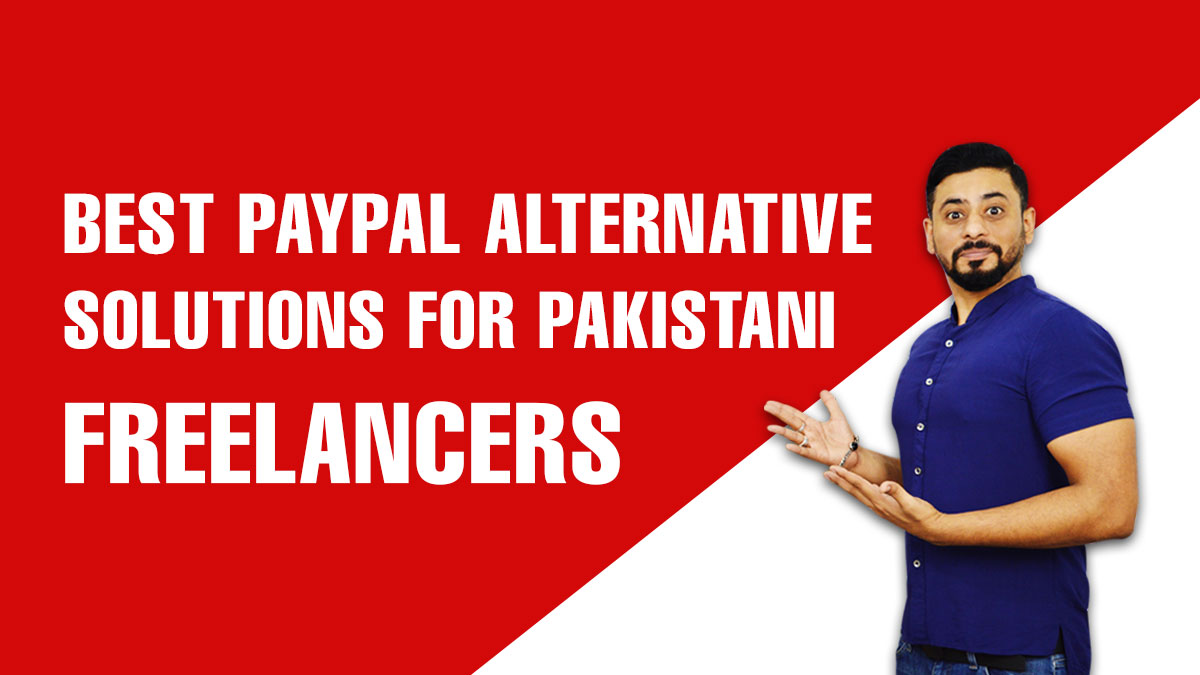 Beat Paypal Alternative Solutions for Pakistani Freelancers