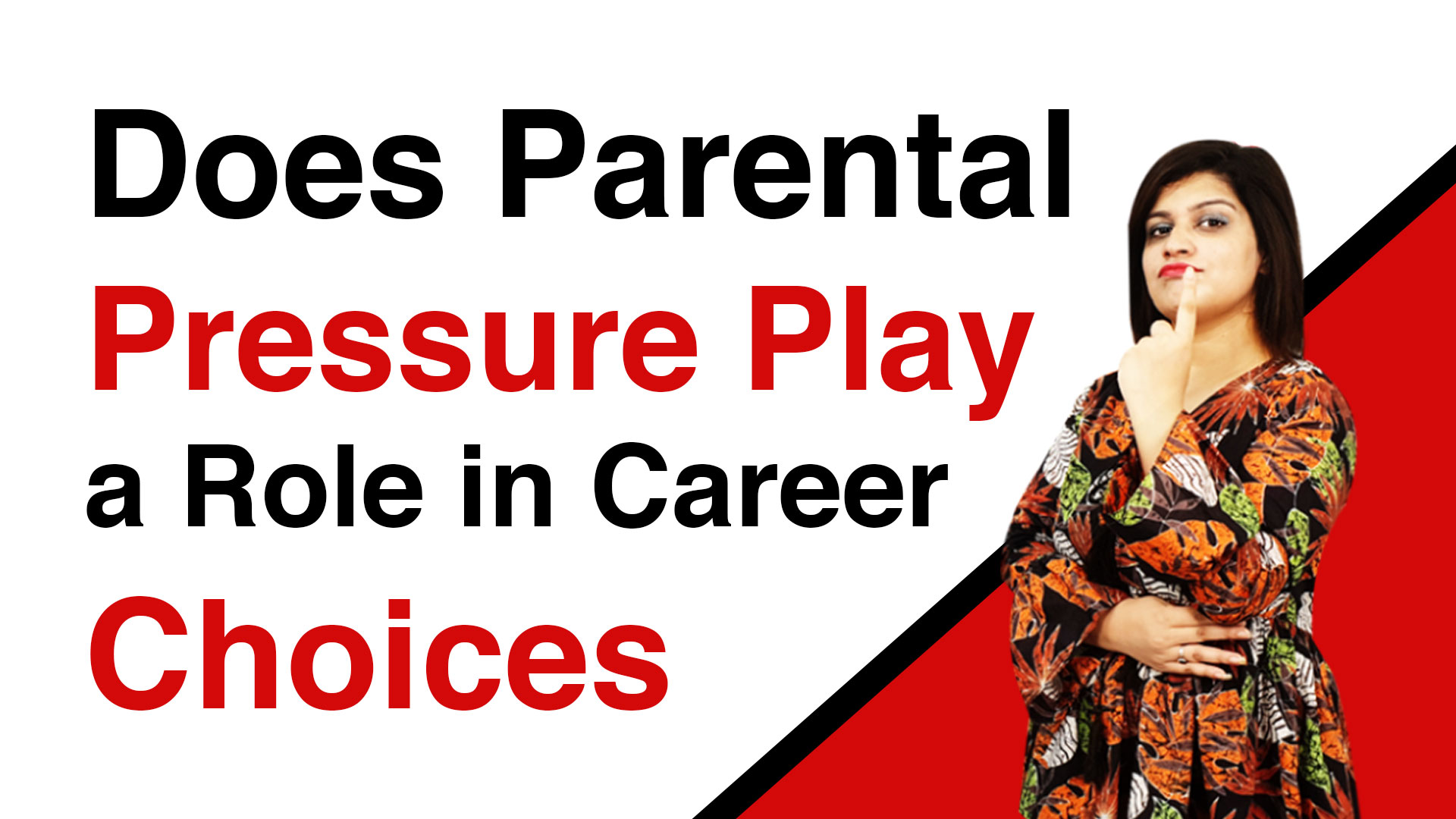 Does Parental Pressure Play a Role in Career Choices