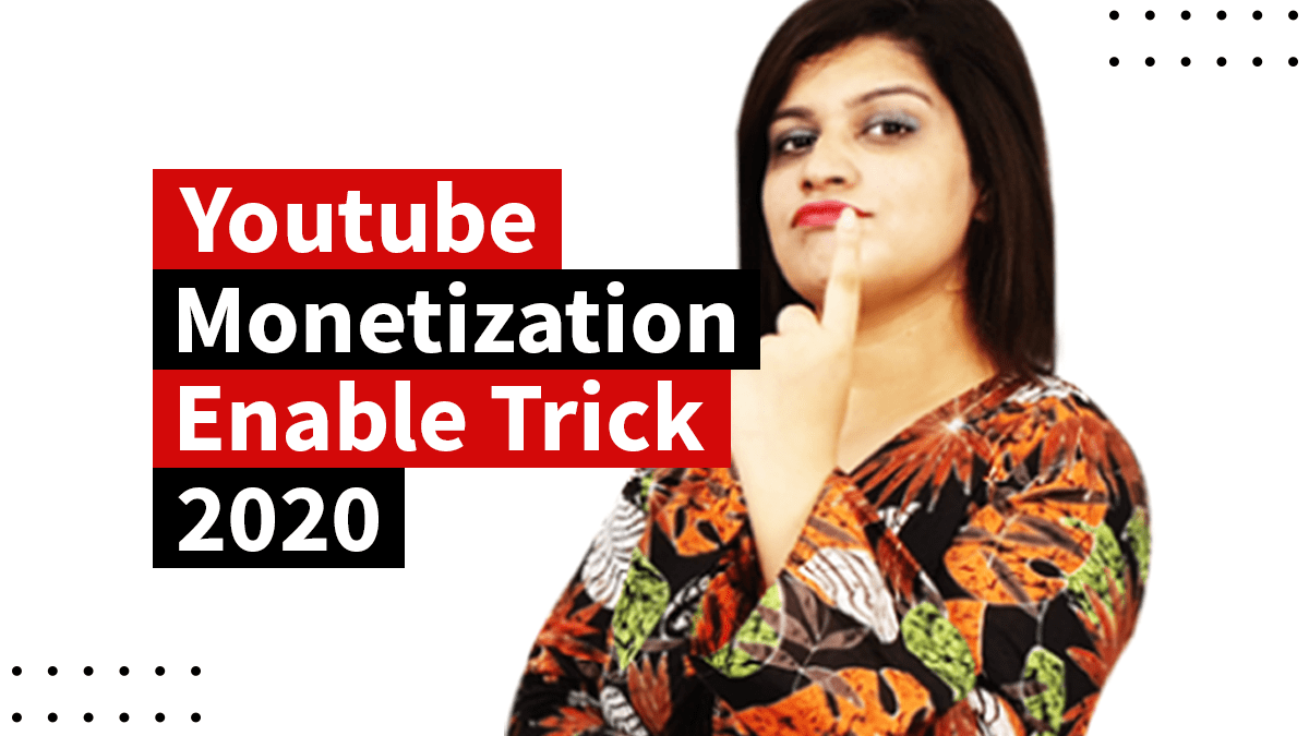 Youtube Monetization Enable Trick 2020- Apply Monetization in Lockdown