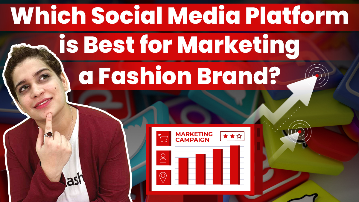 Social Media Marketing for Fashion Brands