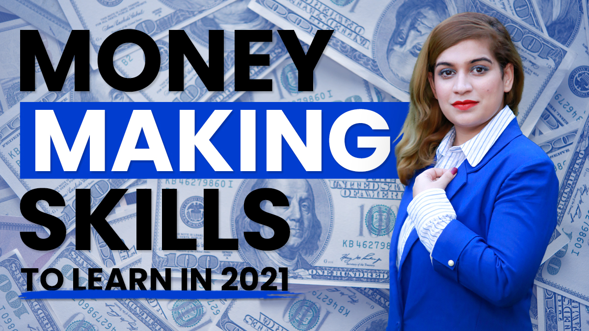 Money Making Skills to Learn in 2021