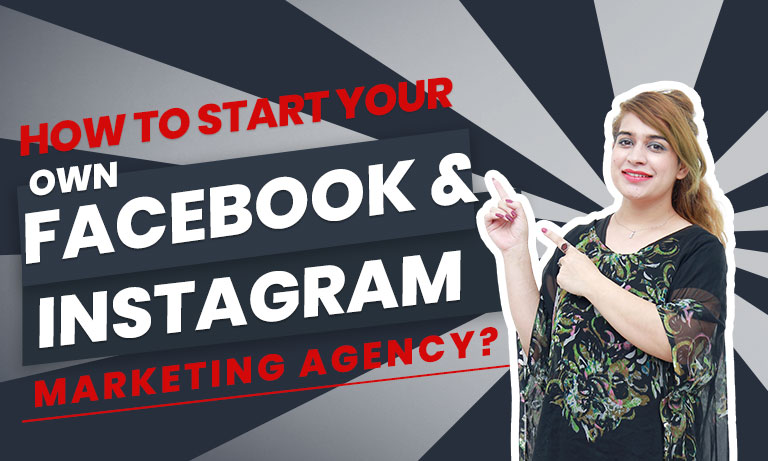How-to-start-Your-Own-Facebook-and-Instagram- feature imageMarketing-Agency