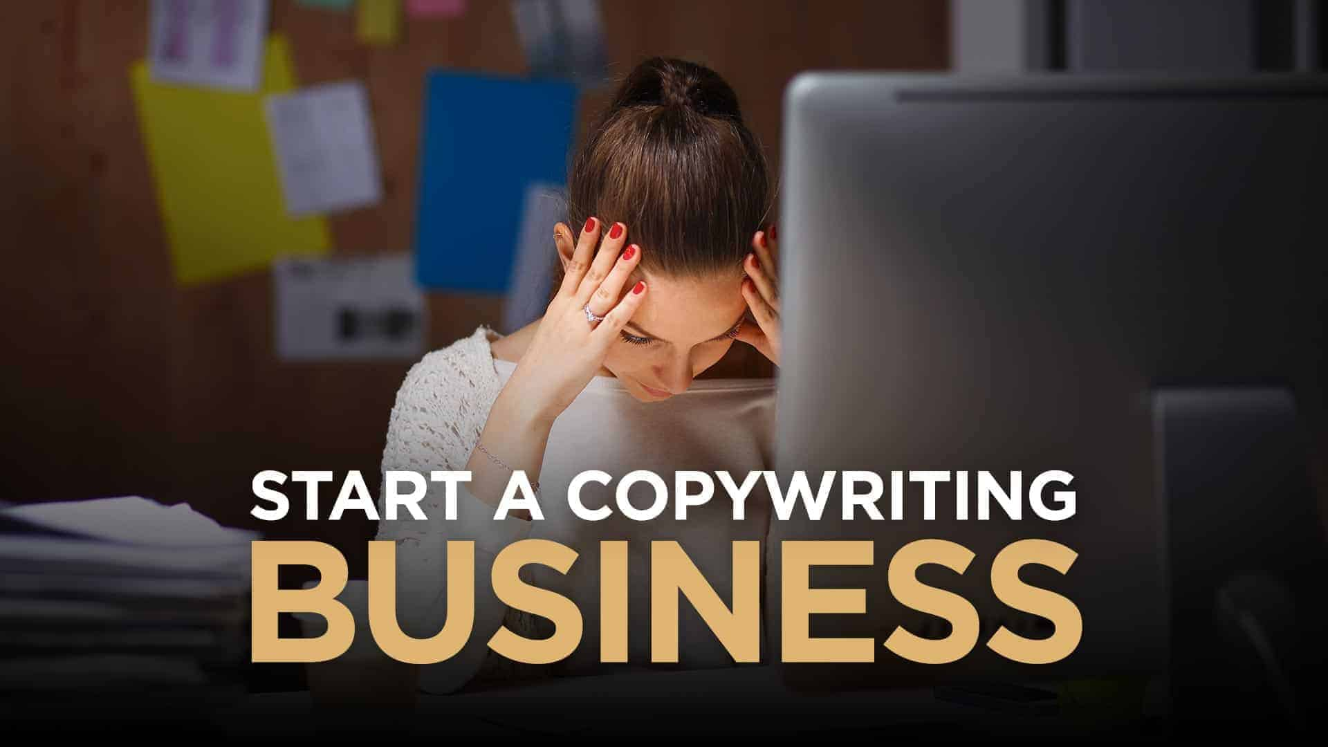 How To Start A Successful Copywriting Business