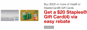 Staples 20 Rebate Visa Mastercard 300 GC
