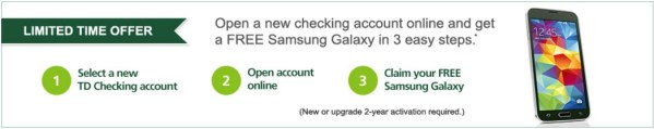 Free Galaxy Phone With New TD Bank Account